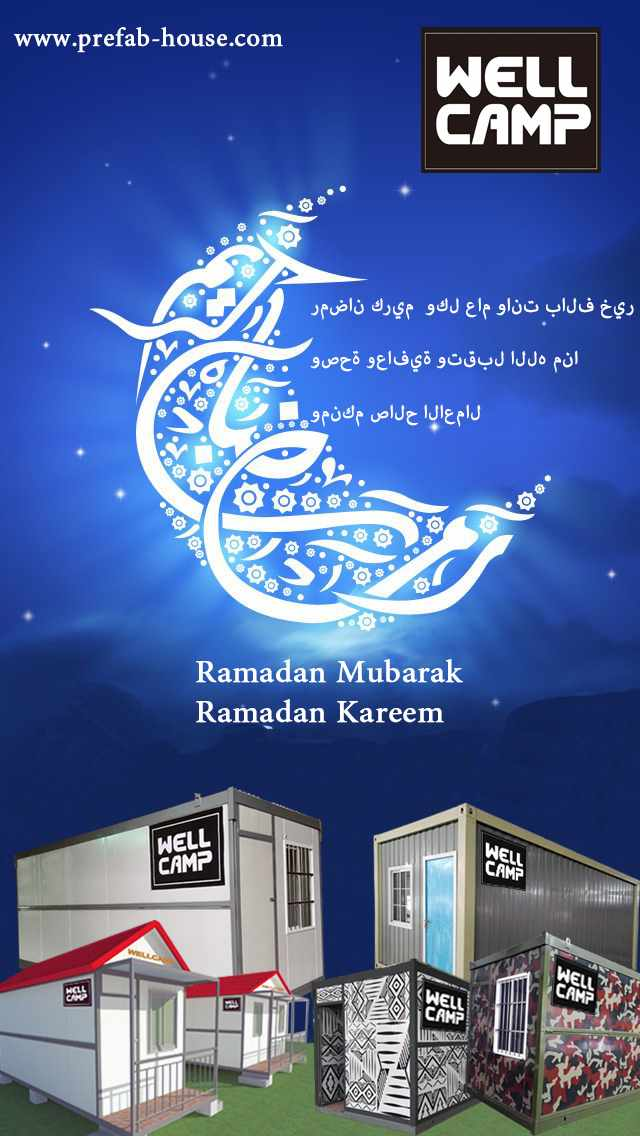 Happy Ramadan 2017 -  Wellcamp prefab house factory